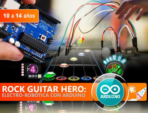 ROCK GUITAR HERO: ELECTRO-ROBÓTICA CON ARDUINO